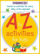 Gymboree A to Z Activities for Kids