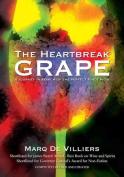 The Heartbreak Grape