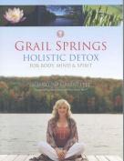 Grail Springs Holistic Detox