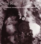 Steel Rails and Iron Men
