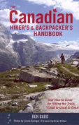 The Canadian Hiker's and Backpacker's Handbook