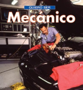 Quiero Ser Mecanico = I Want to Be a Mechanic [Spanish]