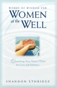 Words of Wisdom for Women at the Well