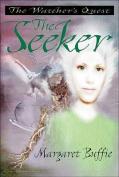 The Seeker (Watcher's Quest Trilogy