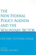 The New Federal Policy Agenda and the Voluntary Sector