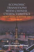 Economic Transitions with Chinese Characteristics
