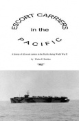 Escort Carriers in the Pacific