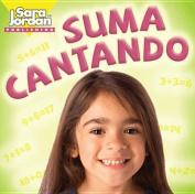 Suma Cantando [Spanish] [Audio]