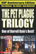 The Pet Plague Trilogy
