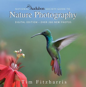 National Audubon Society Guide to Nature Photography