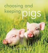 Choosing and Keeping Pigs