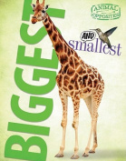 Biggest and Smallest (Animal Opposites