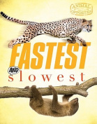 Fastest and Slowest (Animal Opposites