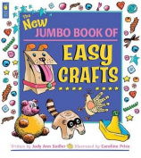 The New Jumbo Book of Easy Crafts (Kids Can Press Jumbo Books