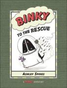 Binky to the Rescue (Binky