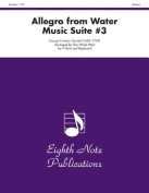 Allegro from Water Music Suite #3