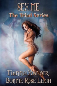 Sex Me - The Triad Series