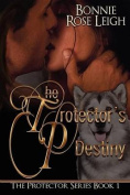 The Protector's Destiny