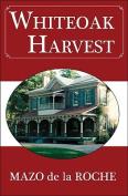 Whiteoak Harvest
