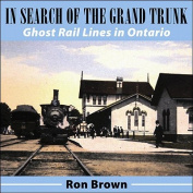 In Search of the Grand Trunk
