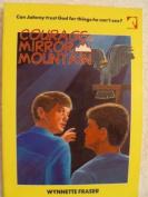Courage on Mirror Mountain