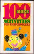 100 More Activities Preschooler