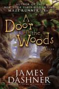 A Door in the Woods