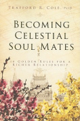 Becoming Celestial Soul Mates