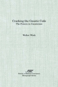 Cracking the Gnostic Code
