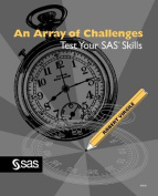 An Array of Challenges--Test SAS Skills