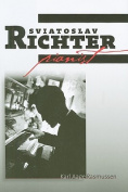 Sviatoslav Richter: Pianist