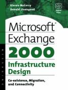 Microsoft Exchange 2000 Infrastructure Design