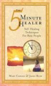 The Five-Minute Healer