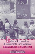 Cultural Expression and Grassroots Development