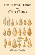 The Native Tribes of Old Ohio