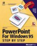 Microsoft Powerpoint for Windows 95 Step-by-step