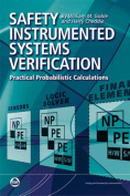 Safety Instrumented Systems Verification