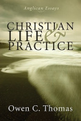 Christian Life & Practice  : Anglican Essays