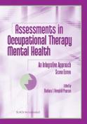 Assessments in Occupational Therapy Mental Health