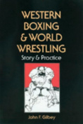 Western Boxing and World Wrestling