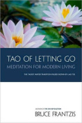 The Tao of Letting Go