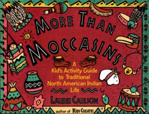 More Than Moccasins by Laurie Carlson.
