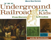 Underground Railroad for Kids