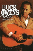 Buck Owens: The Biography