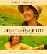 "The ""Sense and Sensibility"" Screenplay and Diaries"