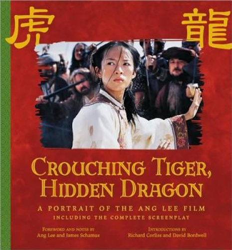 Crouching Tiger, Hidden Dragon: Portrait of Ang Lee Film (Newmarket Pictorial