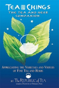 Tea Chings: The Tea and Herb Companion