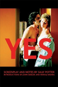 Yes: Screenplay and Notes
