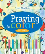 Praying in Colour Kids' Edition