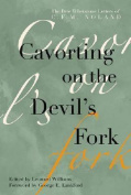 Cavorting on the Devil's Fork